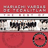 Album cover for The Best of Mariachi Vargas de Tecalitlán: Ultimate Collection