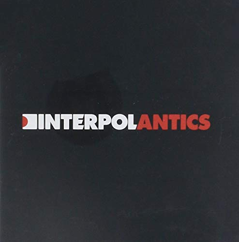 Interpol - Antics - Zortam Music