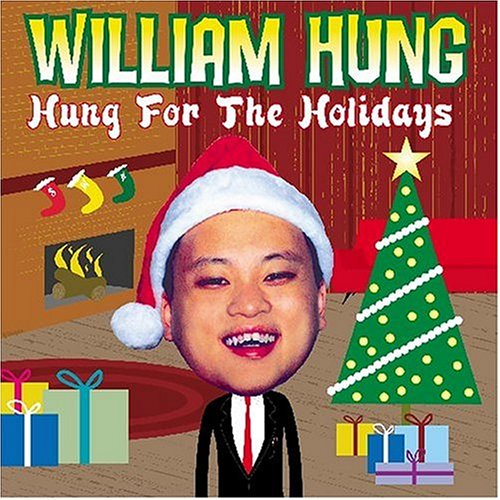 William Hung - Hung For The Holidays - Zortam Music