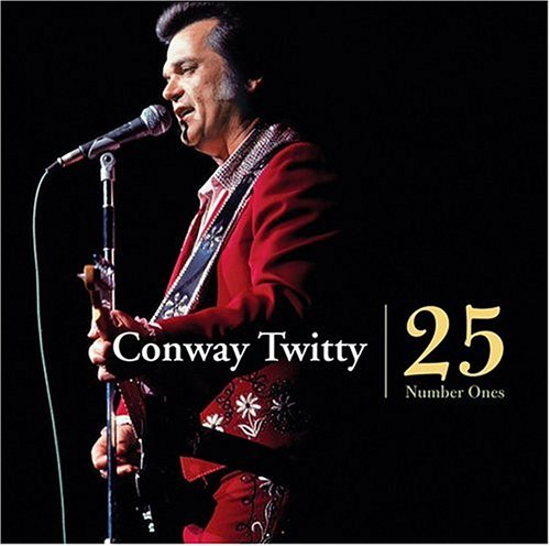 CONWAY TWITTY - 25 Number Ones - Zortam Music