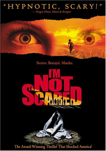 Io non ho paura / I'm Not Scared / Я не боюсь (2003)