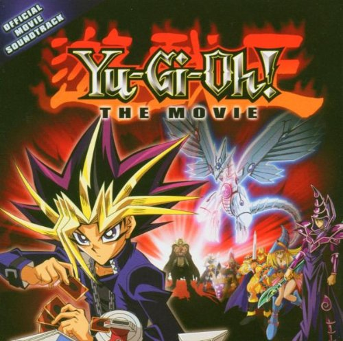 Soundtracks - Yu-Gi-Oh!: The Movie