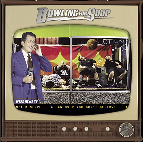 Original album cover of A Hangover You Don't Deserve by Bowling for Soup