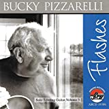 Bucky Pizzarelli: Flashes: A Lifetime in Words and Music