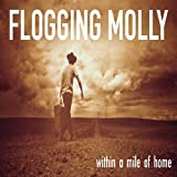 Flogging Molly Within a Mile of Home Album Lyrics