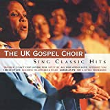 Albumcover für UK Gospel Choir Sing Classic Hits