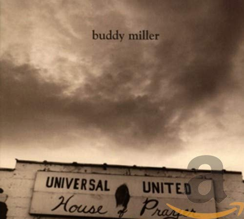 buddy miller - united universal house of prayer