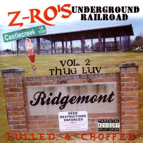 Underground Railroad, Vol. 2: Thug Luv