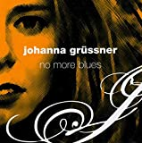 Johanna Grussner: No More Blues