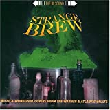 Albumcover für Strange Brew: Weird & Wonderful Covers From the Atlantic & Warner Vaults