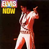 Elvis Now