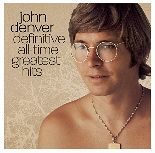 John Denver - Definitive All-Time Greatest Hits - Zortam Music