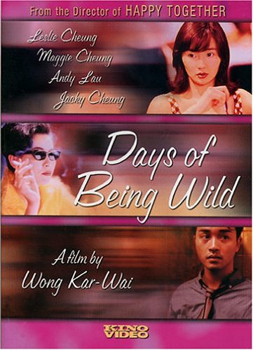 A Fei jing juen / Days of Being Wild / Ah Fei's Story / Дикие дни (1991)