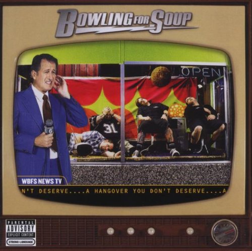 BOWLING FOR SOUP - A Hangover You Don