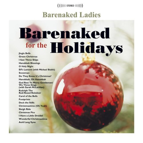 Barenaked Ladies - A Canadian Christmas 2 - Zortam Music