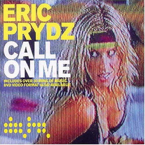 Eric Prydz - Call on Me - Zortam Music