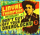 Capa de Linval Thompson Anthology: Don't Cut Off Your Dreadlocks