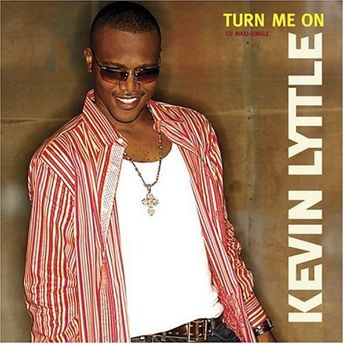 "Kevin Lyttle - ""Turn Me On"" (Single)"