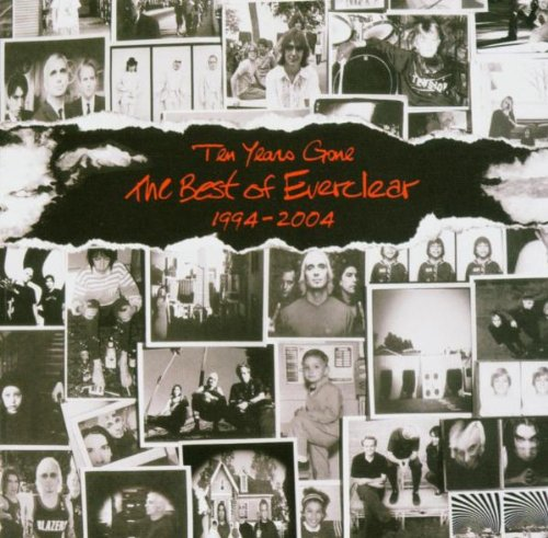 Everclear - Ten Years Gone The Best Of Everclear 1994�2004 - Zortam Music