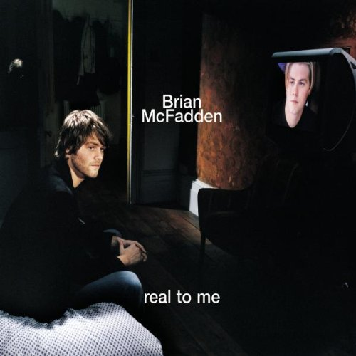 Brian Mcfadden - Real to Me - Zortam Music