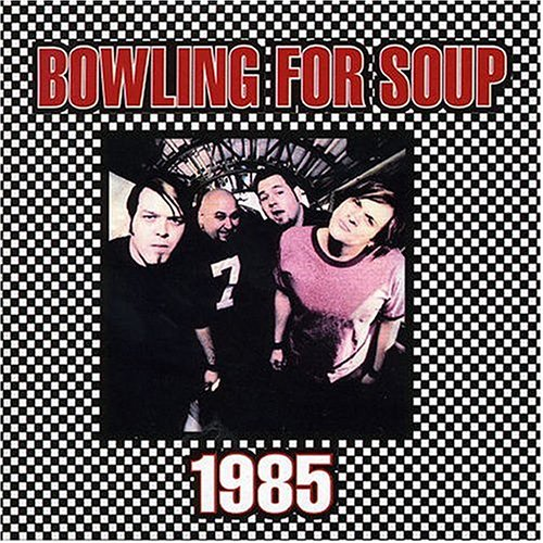 BOWLING FOR SOUP - 1985 - Zortam Music