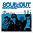 SOUL'd OUT - BLUES