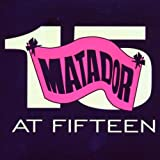 Pochette de l'album pour Matador at Fifteen (disc 2)