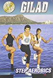 Gilad: Step Aerobics (Movie)