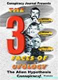 The Three Faces Of UFOlogy.