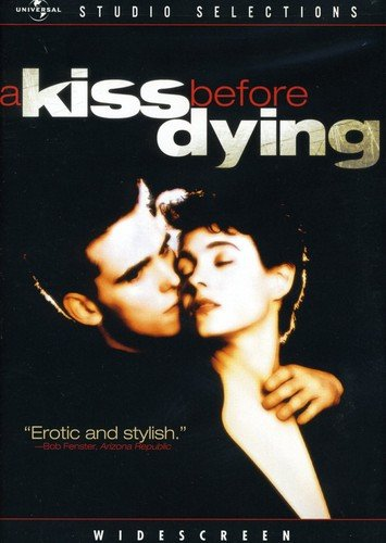 Kiss Before Dying, A / ������� ����� ������� (1991)