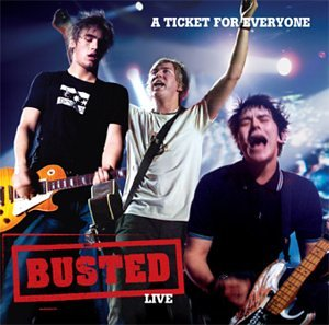 Busted - A Ticket For Everyone - Zortam Music