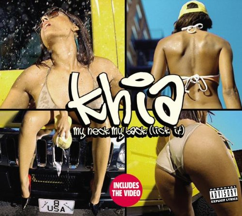 Khia, - My Neck My Back, (16+)