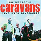 Skivomslag fr The Best of the Caravans: Lying With Dinosaurs