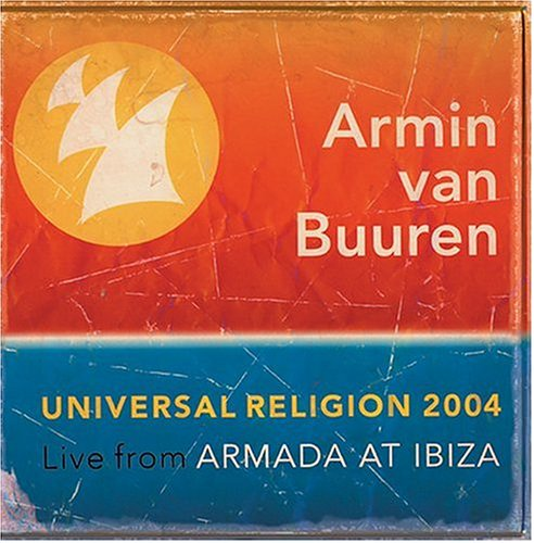 Universal Religion 2004: Armada at Ibiza