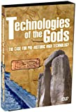 Technologies of the Gods: The Case for Pre-Historic Technology