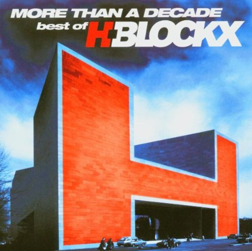 H-Blockx - More Than a Decade-Best of H-B - Zortam Music