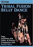 Tribal Fusion - Yoga Isolations & Drills for Bellydance - movie DVD cover picture