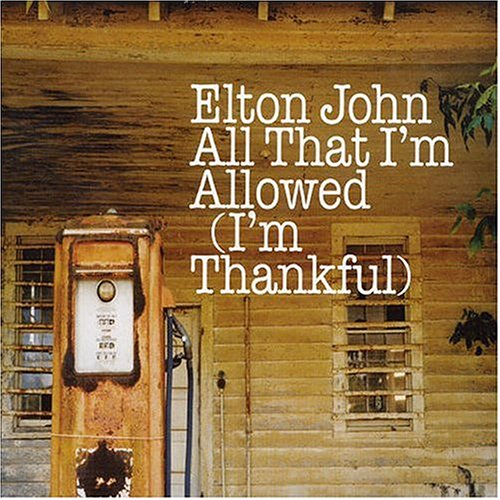 All That I'm Allowed/I'm Thankful [CD #1]