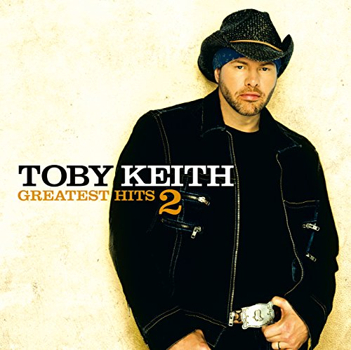 Toby Keith - Greatest Hits 2 - Zortam Music