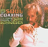 Cubierta del álbum de Soul Coaxing: The Many Moods of John Schroeder