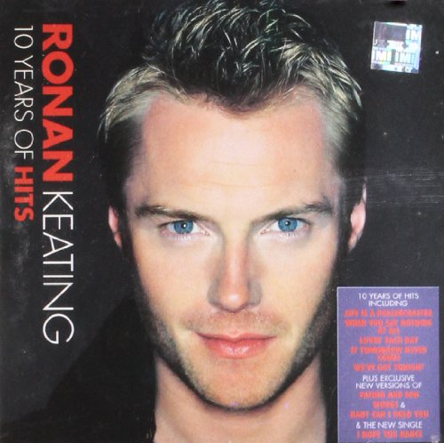 Ronan Keating - 10 Years of Hits - Zortam Music
