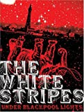 The White Stripes - Under Blackpool Lights - movie DVD cover picture