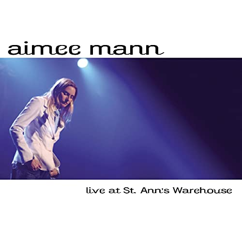 Aimee Mann - Live at St. Ann\'s Warehouse (Bonus CD)