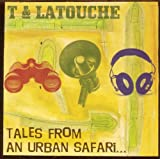 T And Latouche Tales From An Urban Safari CD
