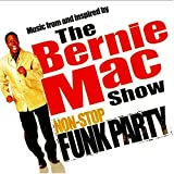 The Bernie Mac Show: Non-Stop Funk Party