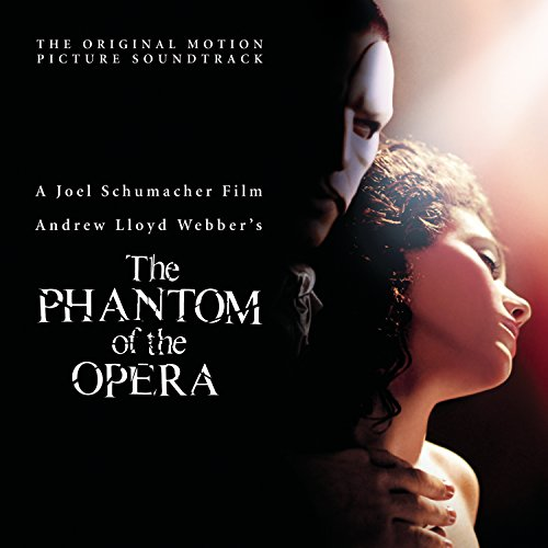 The Phantom of the Opera (2004 Movie Soundtrack)