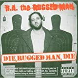 >R.A. The Rugged Man - Da' Girlz, They Luv Me