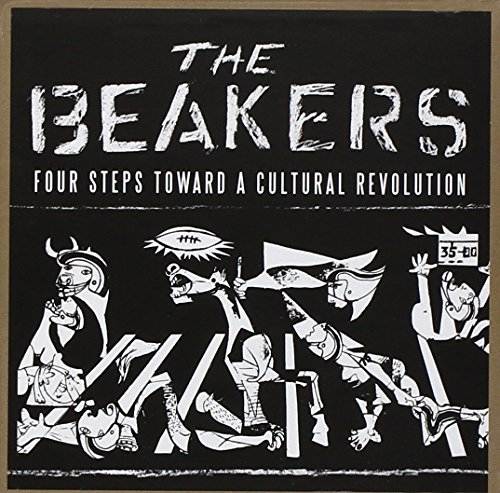 Cover of Four Steps Toward a Cultural Revolution by The Beakers