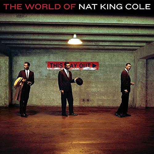 Nat King Cole - The World Of Nat King Cole (Bonus Tracks) - Zortam Music