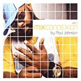 album Mix Connexion, Vol. 1 by Paul Johnson